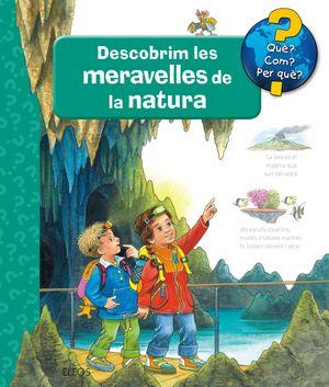 DESCOBRIM LES MERAVELLES DE LA NATURA
