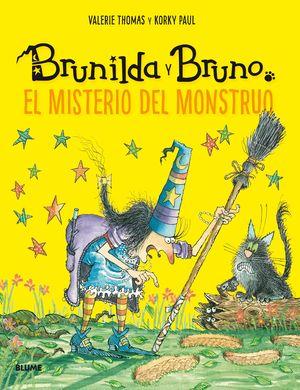 BRUNILDA Y BRUNO. EL MISTERIO DEL MONSTRUO