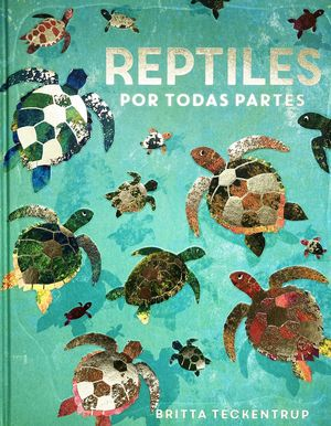 REPTILES POR TODAS PARTES