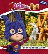 MASHA Y EL OSO. DOS CUENTOS DE MASHA