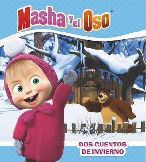 DOS CUENTOS DE INVIERNO. MASHA Y EL OSO