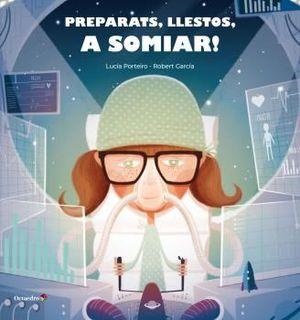 PREPARATS, LLESTOS, A SOMIAR!