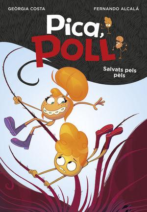 SALVATS PELS PÈLS (PICA, POLL 2)