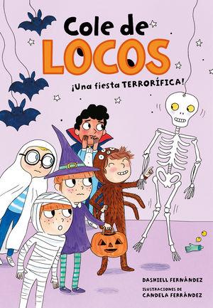 UNA FIESTA TERRORÍFICA (COLE DE LOCOS 4)