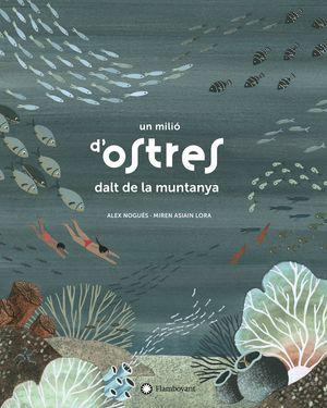 UN MILIÓ D'OSTRES DALT DE LA MUNTANYA