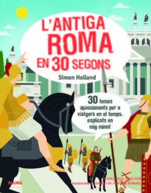 L'ANTIGA ROMA EN 30 SEGONS