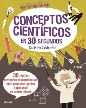 CONCEPTOS CIENTÍFICOS EN 30 SEGUNDOS (2020)
