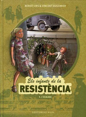 ELS INFANTS DE LA RESISTÈNCIA 4. L'ESCALADA