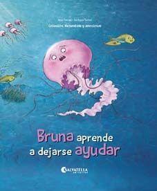 BRUNA APRENDE A DEJARSE AYUDAR