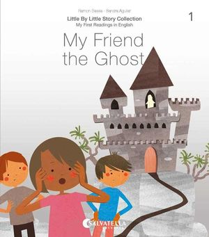 MY FRIEND THE GHOST