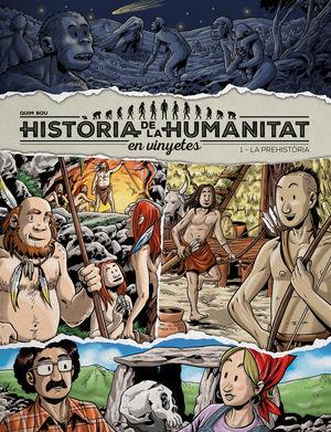 HISTÒRIA DE LA HUMANITAT EN VINYETES VOL. 1. LA PREHISTÒRIA