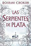 LAS SERPIENTES DE PLATA