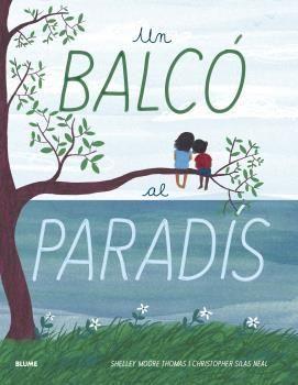 UN BALCÓ AL PARADÍS