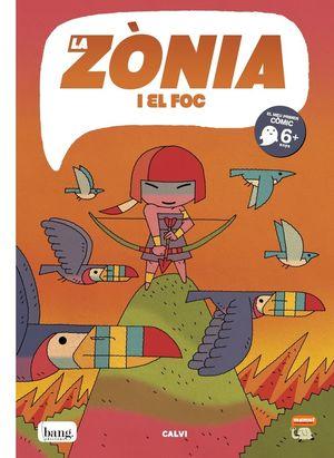 LA ZÒNIA I EL FOC