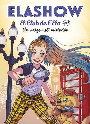 ELASHOW. EL CLUB DE D'ELA TOP 2. UN VIATGE MOLT MISTERIÓS