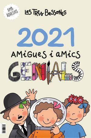 CALENDARI 2021 DE LES TRES BESSONES. AMIGUES I AMICS GENIALS