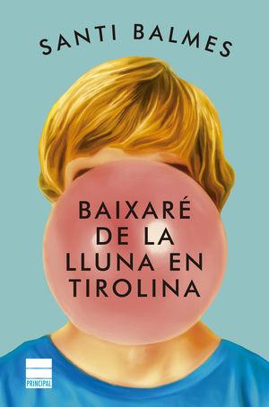 BAIXARÉ DE LA LLUNA EN TIROLINA