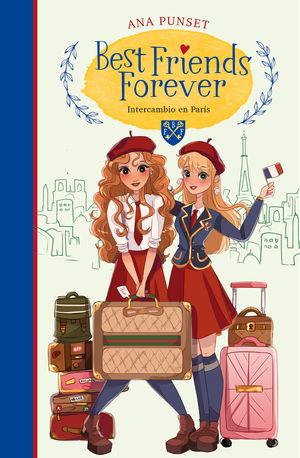 INTERCAMBIO EN PARÍS (BEST FRIENDS FOREVER 3)