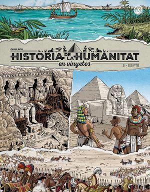 HISTÒRIA DE LA HUMANITAT EN VINYETES VOL. 2. EGIPTE