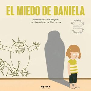 EL MIEDO DE LA DANIELA