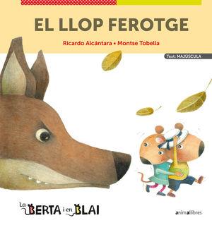 EL LLOP FEROTGE (MAJÚSCULES)