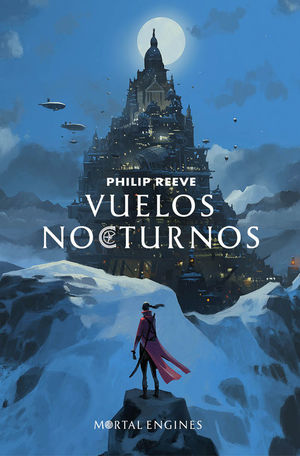 VUELOS NOCTURNOS (MORTAL ENGINES 0)