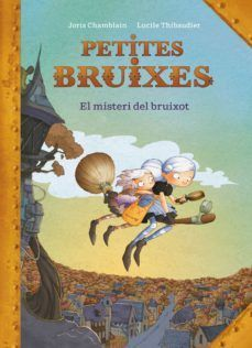 EL MISTERI DEL BRUIXOT (PETITES BRUIXES)
