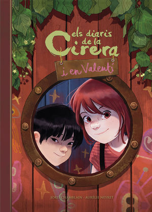 ELS DIARIS DE LA CIRERIA I EL VALENTÍ (CIRERA I VALENTÍ 1)