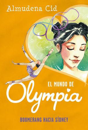 BOOMERANG HACIA SÍDNEY (EL MUNDO DE OLYMPIA 3)