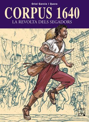 CORPUS 1640 - LA REVOLTA DELS SEGADORS
