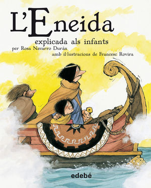 L'ENEIDA EXPLICADA ALS INFANTS
