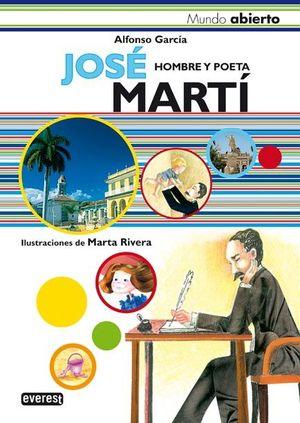 JOSÉ MARTÍ. HOMBRE Y POETA