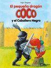 EL PEQUEÑO DRAGON COCO Y EL CABALLERO NEGRO