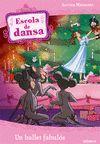 ESCOLA DE DANSA 12. UN BALLET FABULÓS
