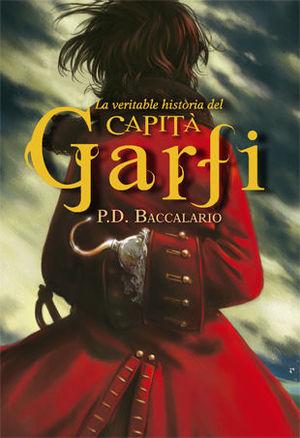 LA VERITABLE HISTÒRIA DEL CAPITÀ GARFI