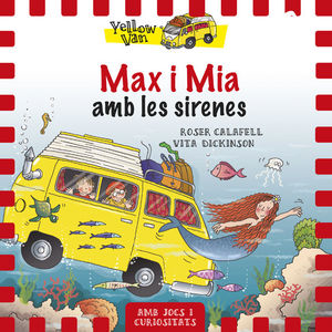 YELLOW VAN 5. MAX I MIA AMB LES SIRENES