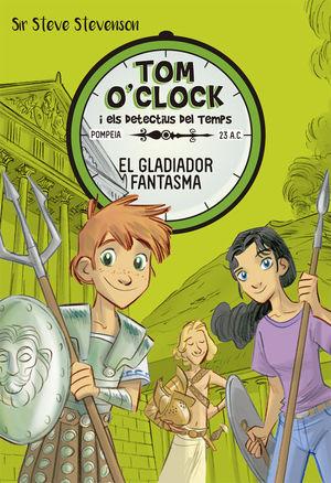 TOM O'CLOCK 2. EL GLADIADOR FANTASMA