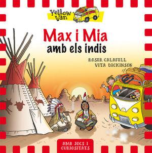 YELLOW VAN 10. MAX I MIA AMB ELS INDIS