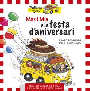 YELLOW VAN. MAX I MIA A LA FESTA D'ANIVERSARI