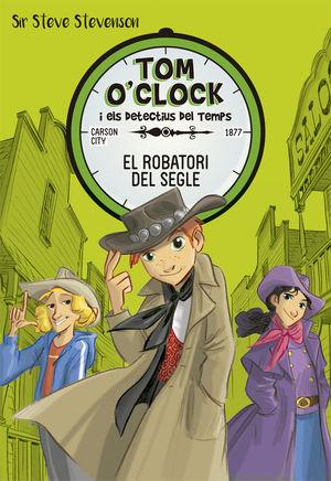TOM O'CLOCK 3. EL ROBATORI DEL SEGLE