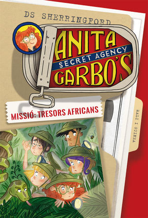 ANITA GARBO 6. MISSIÓ: TRESORS AFRICANS