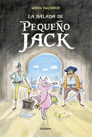 LA BALADA DE PEQUEÑO JACK