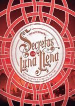 SECRETOS DE LA LUNA LLENA 3. DESPEDIDAS