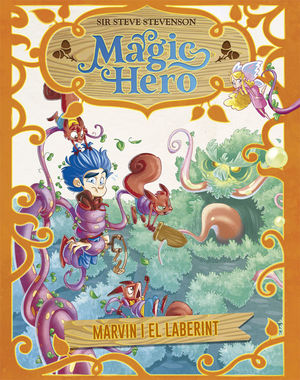MAGIC HERO 5. MARVIN I EL LABERINT