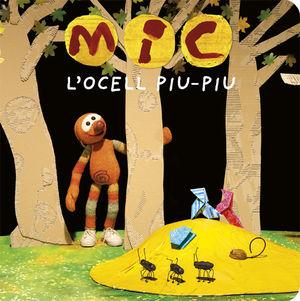 MIC. L'OCELL PIU-PIU