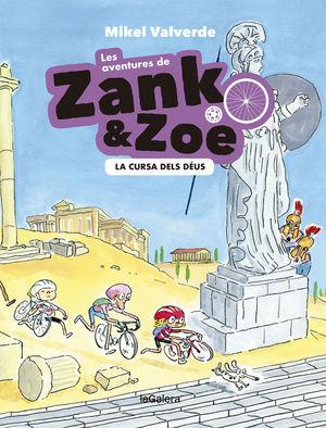 LES AVENTURES DE ZANK I ZOE. LA CURSA DELS DÉUS