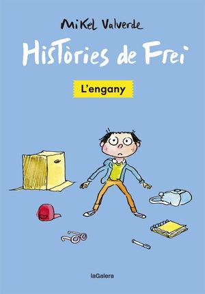 HISTÒRIES DE FREI 1. L'ENGANY