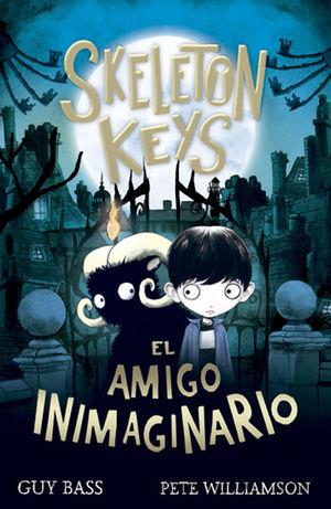 SKELETON KEYS. EL AMIGO INIMAGINARIO