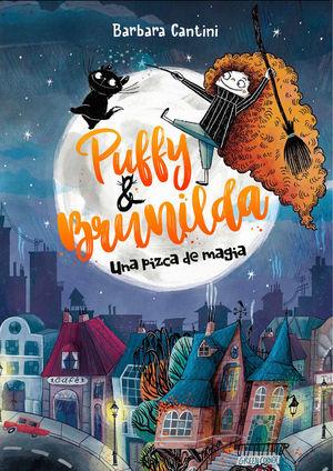 PUFFY Y BRUNILDA. UNA PIZCA DE MAGIA