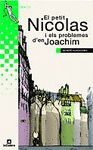 EL PETIT NICOLAS I ELS PROBLEMES D´EN JOACHIM